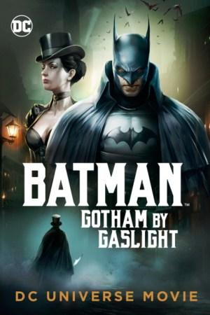 Batman Gotham By Gaslight 2018